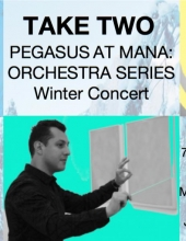 Take Two - Pegasus at Mana: Orchestra Series