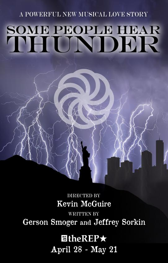 "World Premiere of the Musical ""Some People Hear Thunder"""